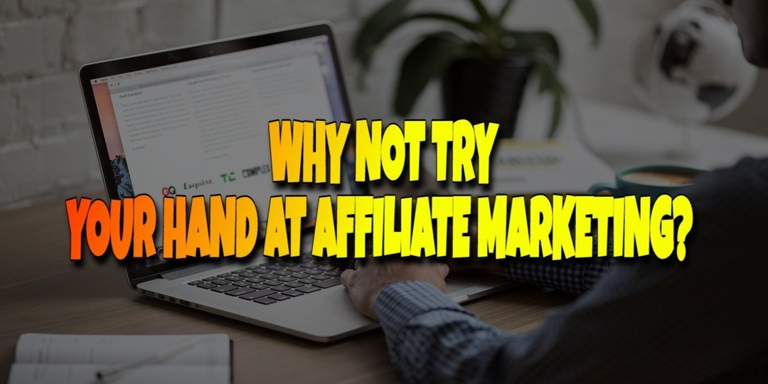What About Affiliate Marketing?