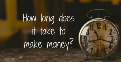 How Long will it Take to earn Money with Wealthy Affiliate