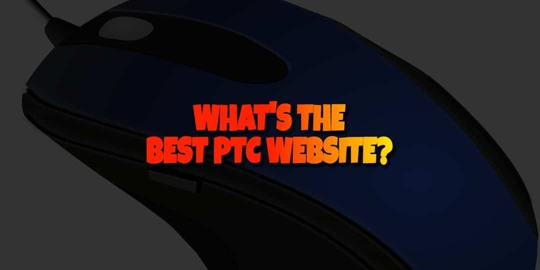 What is the best paid to click website?