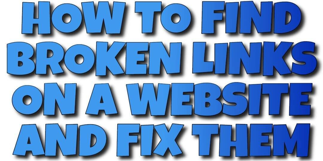 How to Find Broken Links on a Website