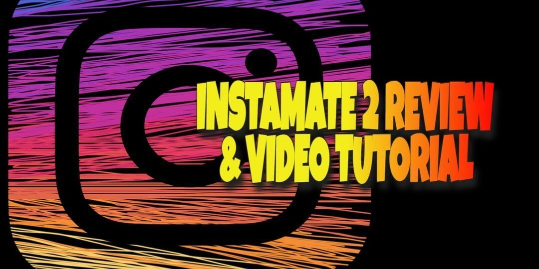 Instamate 2 Review and Video Tutorial