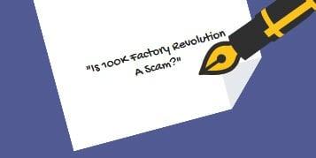Is 100K Factory Revolution Legit?