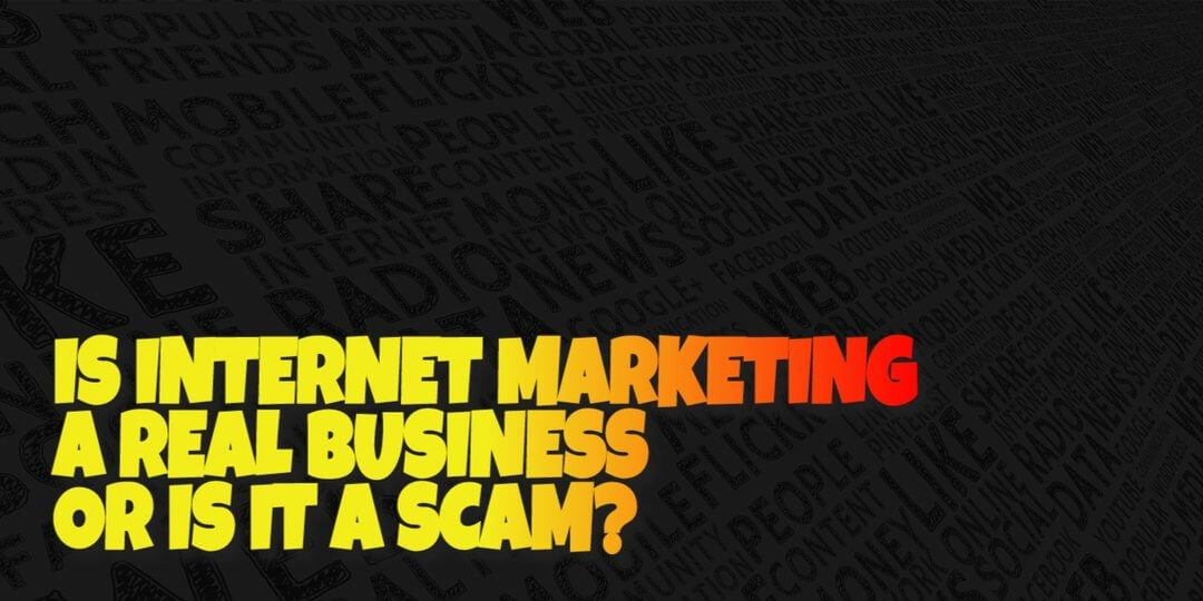 Is Internet Marketing a Business?