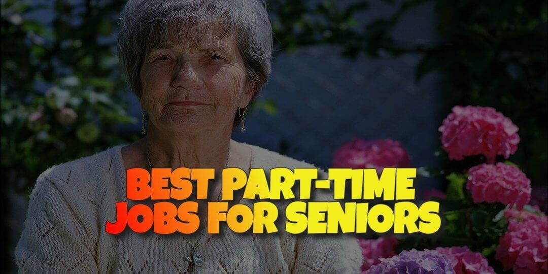 What are the best part time jobs for seniors?
