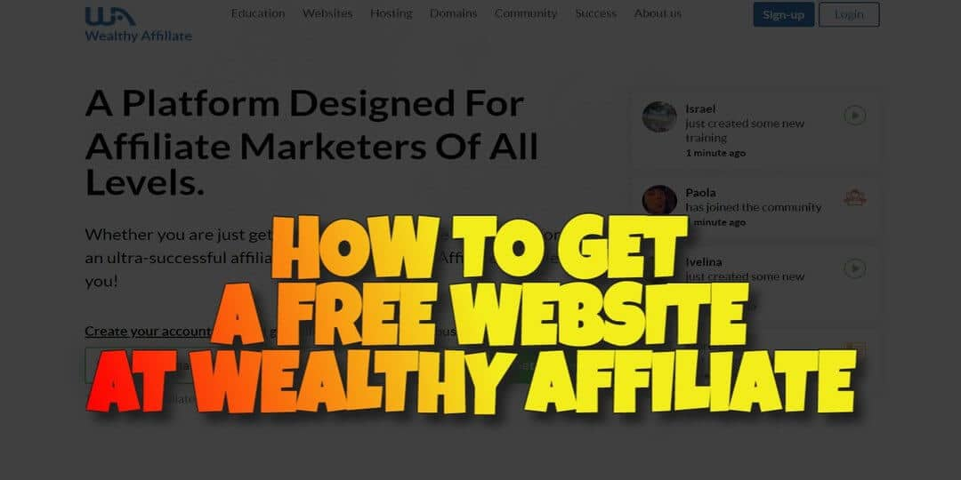 How to Get a Free Website at Wealthy Affiliate