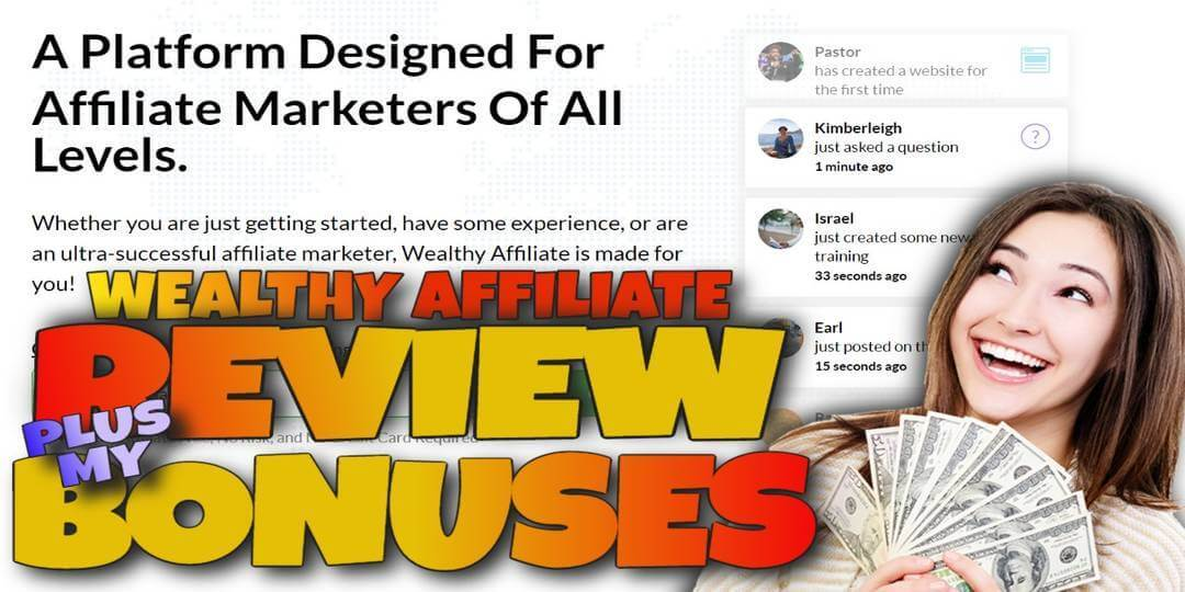 Honest Wealthy Affiliate Review and Bonuses