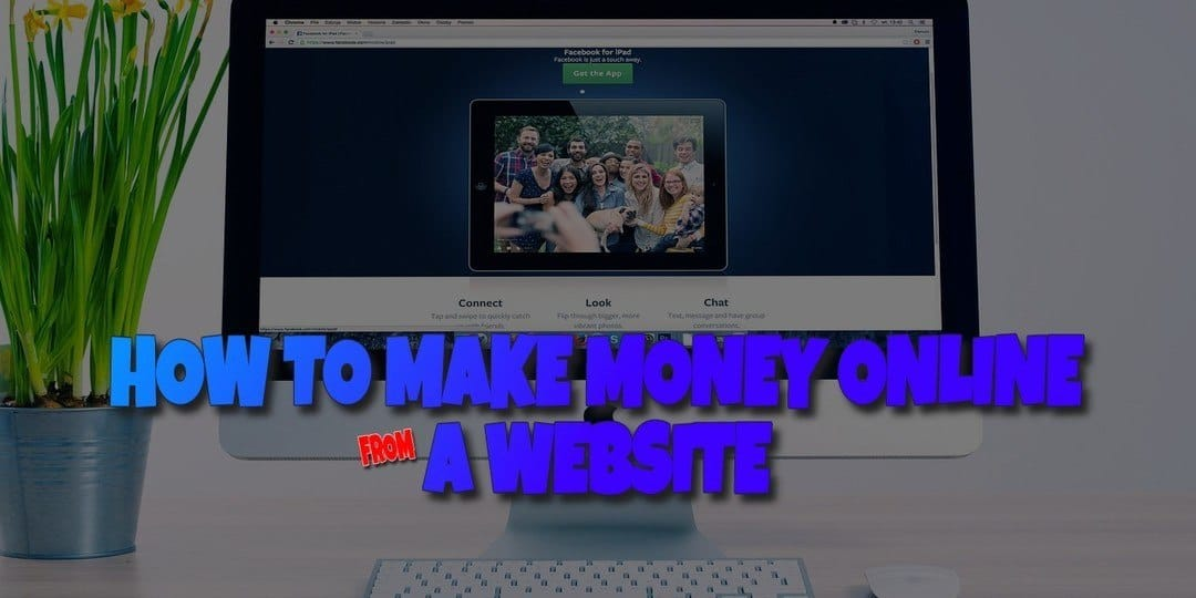 How to Make Money Online from a Website at Home