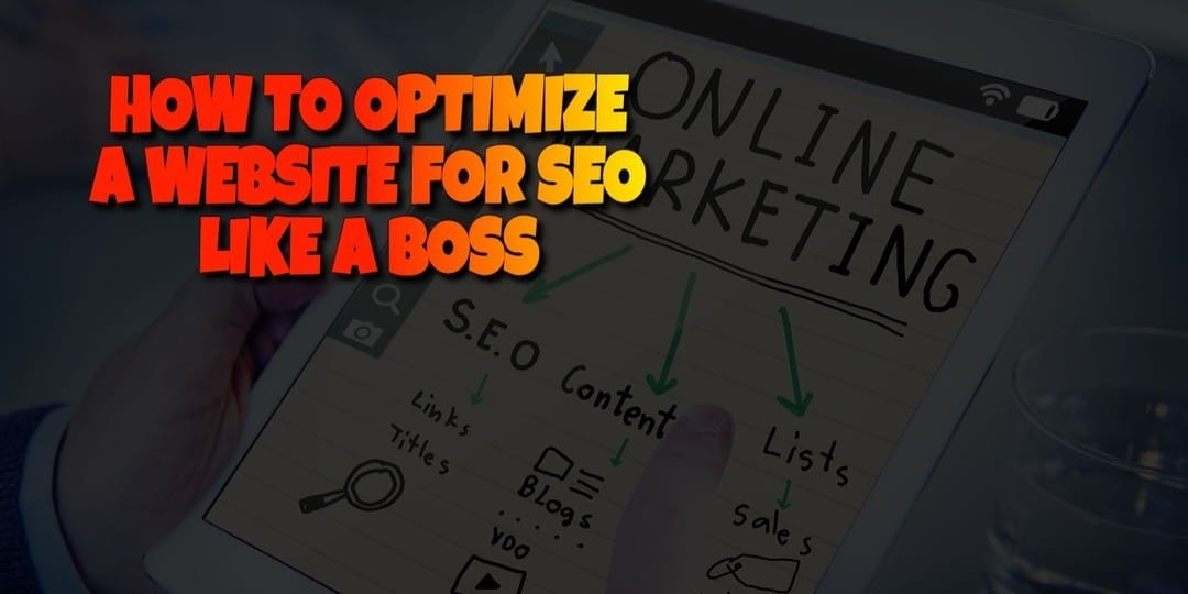 How to Optimize a Website for SEO Like a Boss