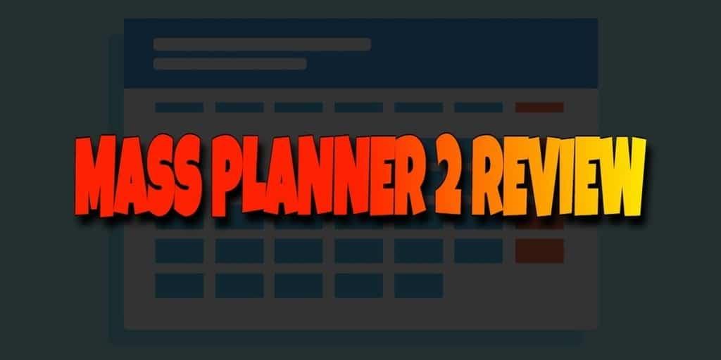 Mass Planner 2 Review