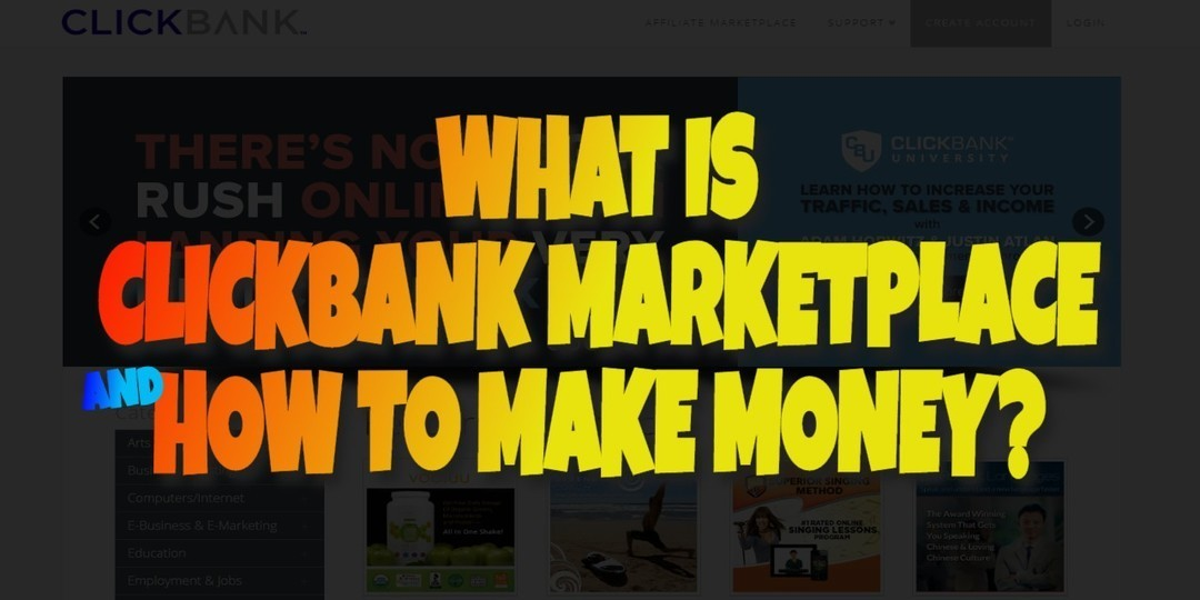 What is Clickbank Marketplace and How to Make Money