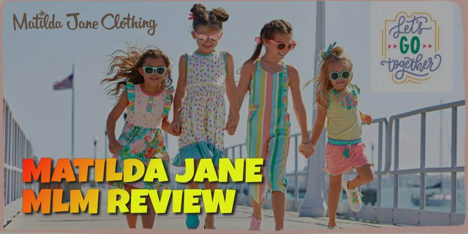 Matilda Jane MLM Review