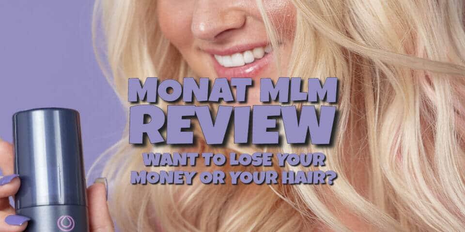 Monat MLM Review - Is Monat a Pyramid Scheme