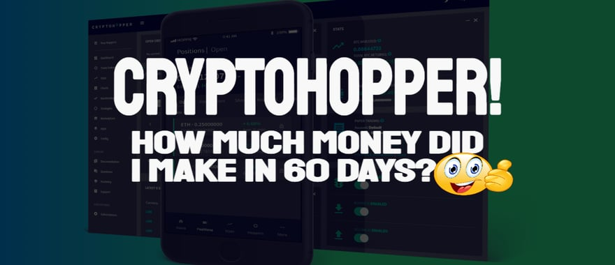 CryptoHopper 2 Month Update - Mistakes Made But Still Good Profits